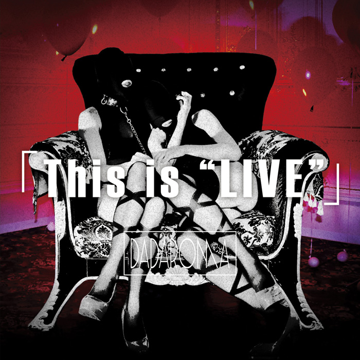 "「This is ""LIVE""」"